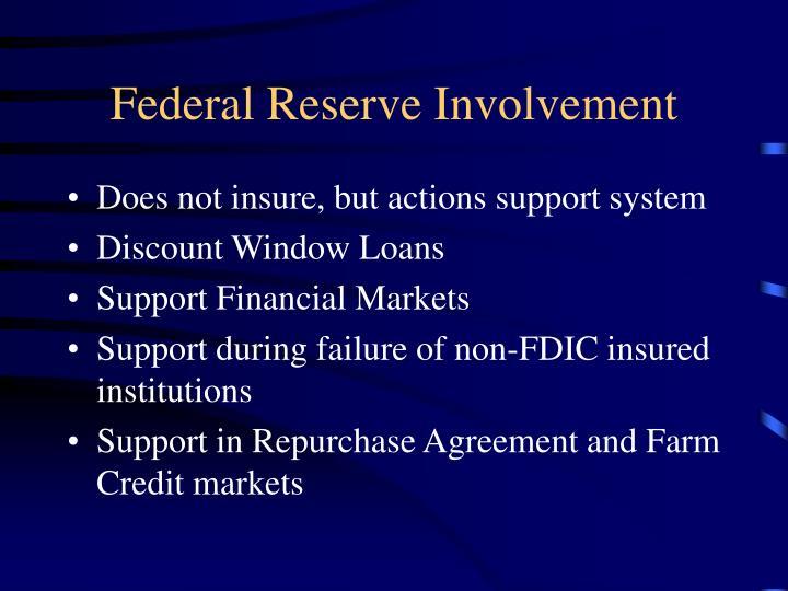 Federal Reserve Involvement