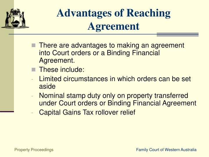 Advantages of Reaching Agreement