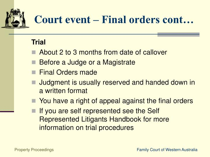Court event – Final orders cont…