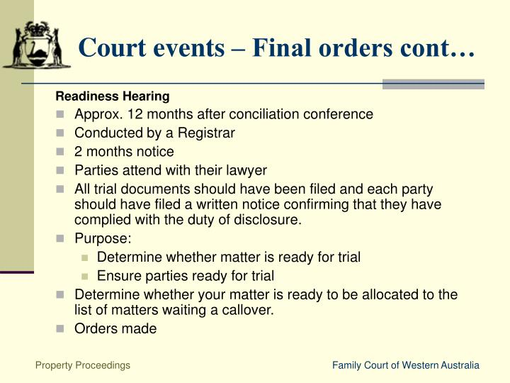 Court events – Final orders cont…