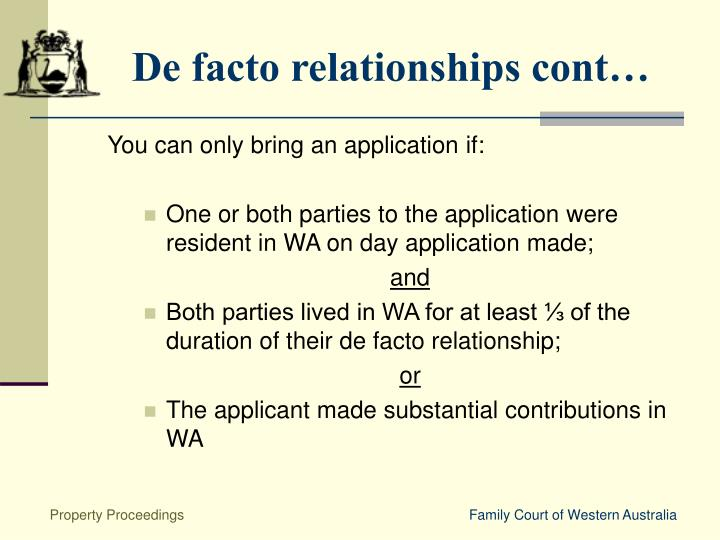 De facto relationships cont…