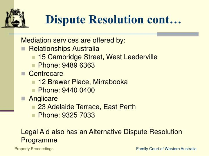 Dispute Resolution cont…