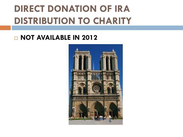 DIRECT DONATION OF IRA
