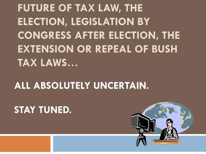 Future of tax law