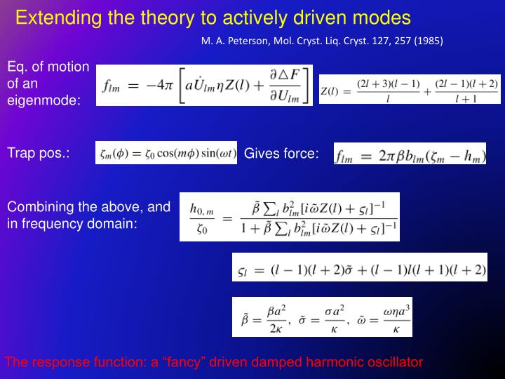 Extending the theory to actively driven modes