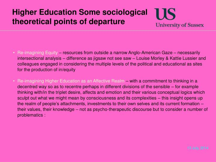 Higher Education Some sociological theoretical points of departure