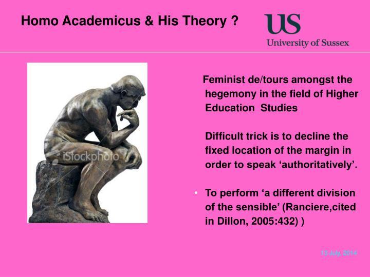 Homo Academicus & His Theory ?