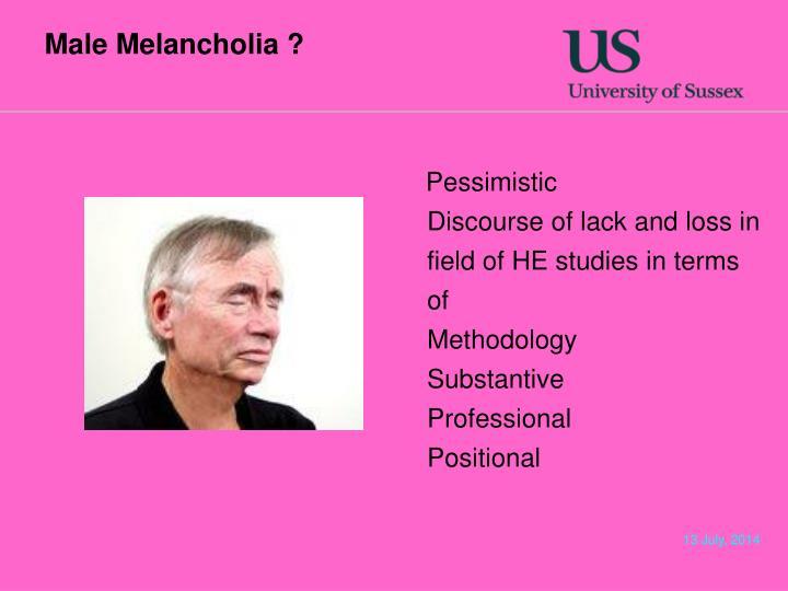 Male Melancholia ?