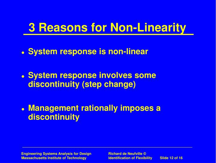 3 Reasons for Non-Linearity