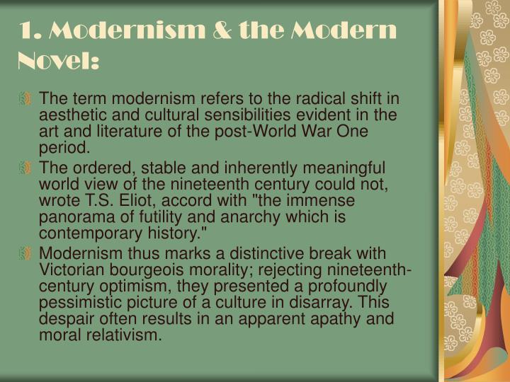 1. Modernism & the Modern Novel:
