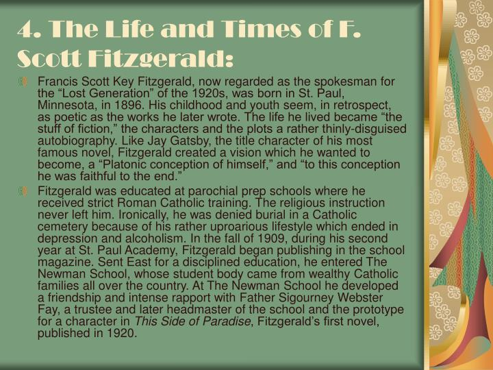 4. The Life and Times of F. Scott Fitzgerald:
