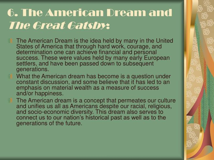 6. The American Dream and