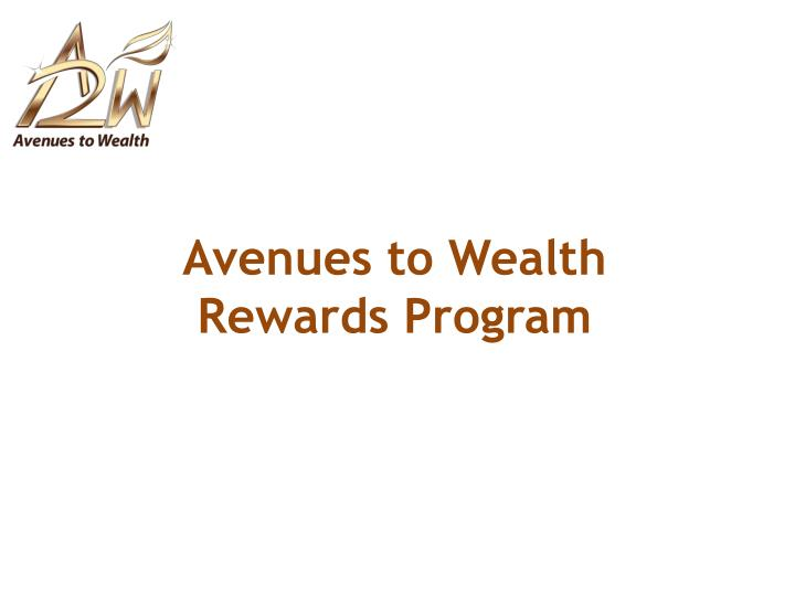 Avenues to Wealth