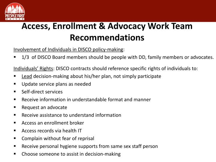 Access, Enrollment & Advocacy Work Team Recommendations