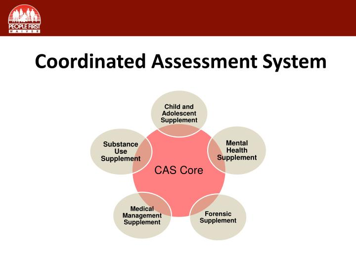 Coordinated Assessment System