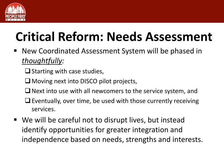 Critical Reform: Needs Assessment