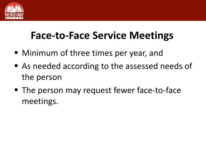 Face-to-Face Service Meetings