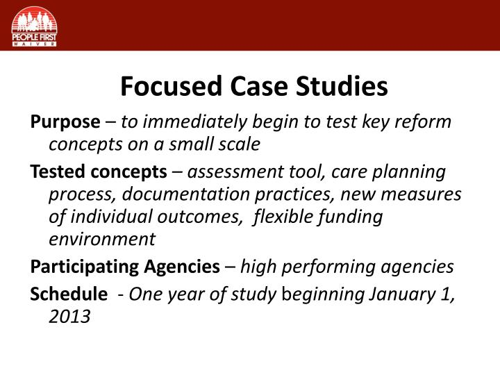 Focused Case Studies