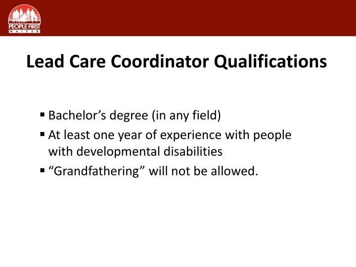 Lead Care Coordinator Qualifications