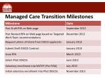 managed care transition milestones