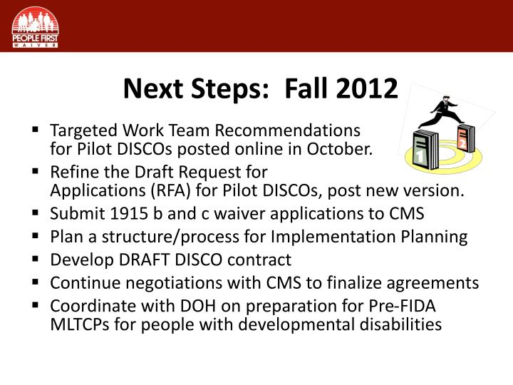 Next Steps:  Fall 2012