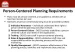 person centered planning requirements