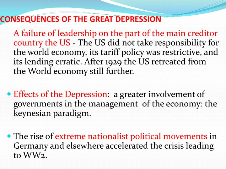CONSEQUENCES OF THE GREAT DEPRESSION