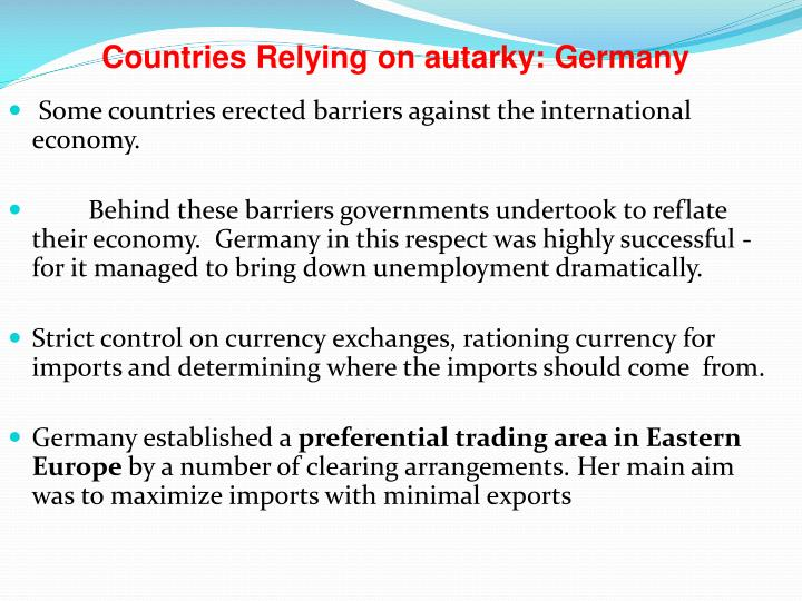 Some countries erected barriers against the international economy.
