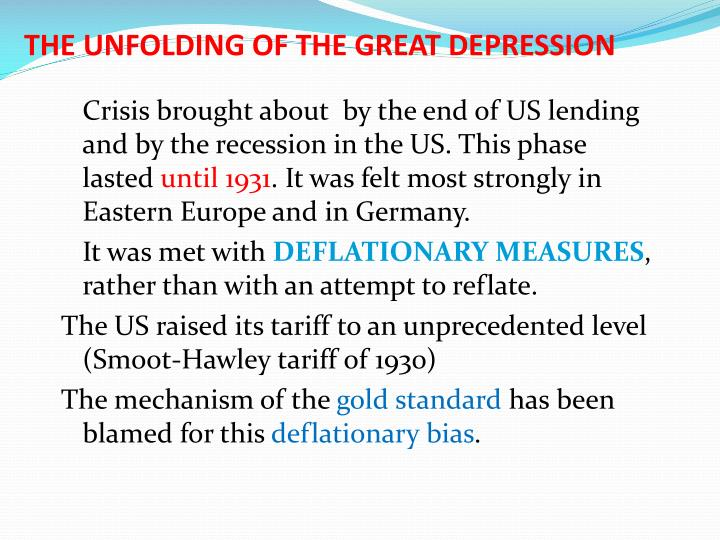 THE UNFOLDING OF THE GREAT DEPRESSION