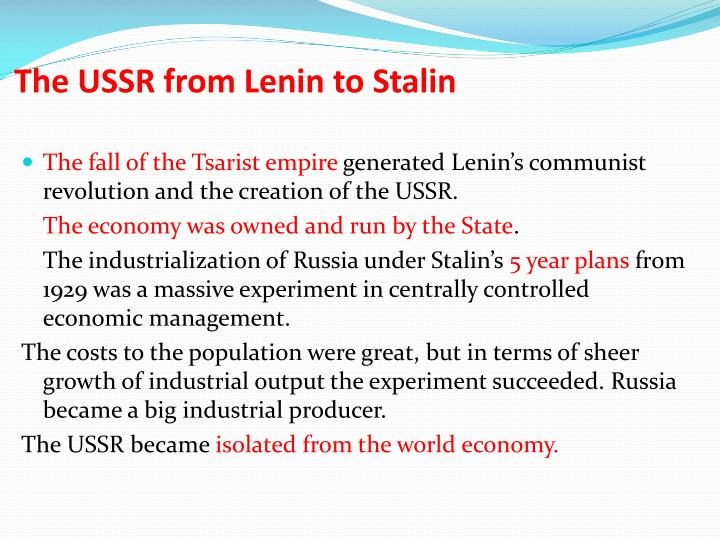 The USSR from Lenin to Stalin