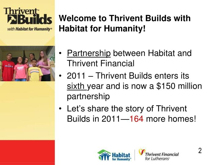 Welcome to thrivent builds with habitat for humanity