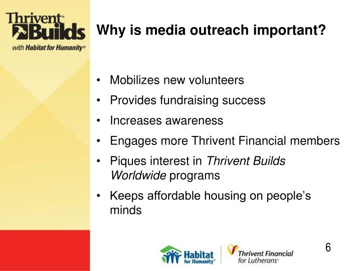 Why is media outreach important?