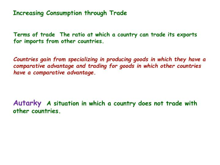 Increasing Consumption through Trade