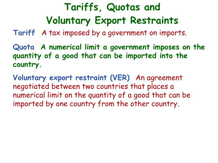 Tariffs, Quotas and