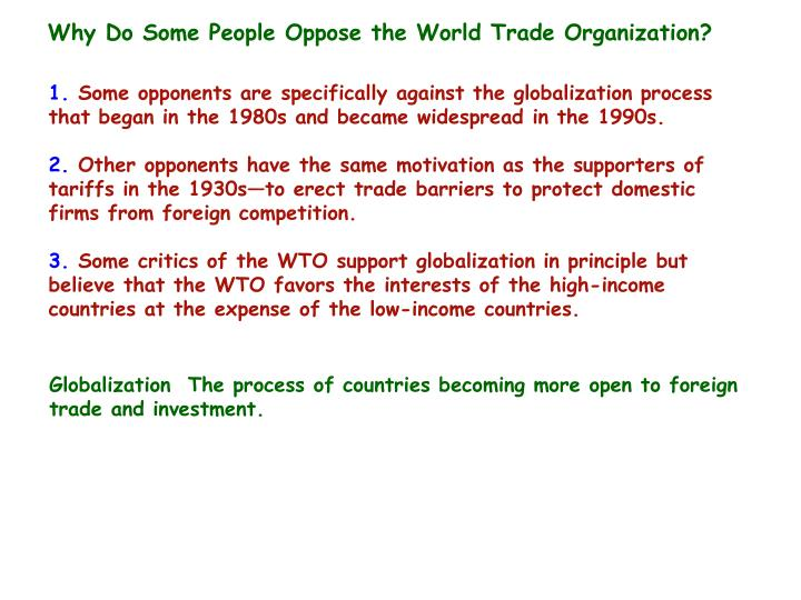 Why Do Some People Oppose the World Trade Organization?