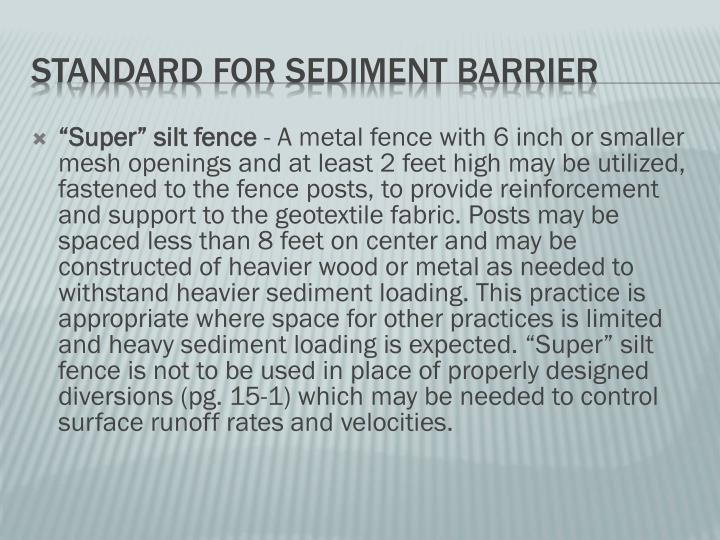 """Super"" silt fence"
