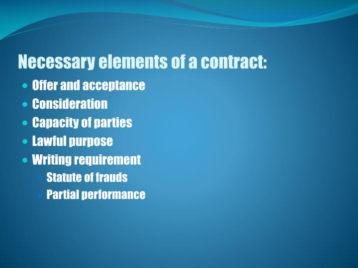 Necessary elements of a contract: