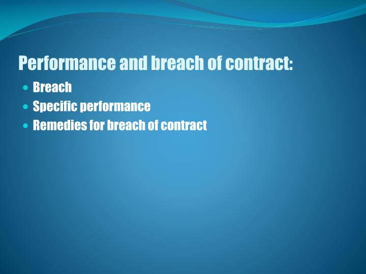 Performance and breach of contract: