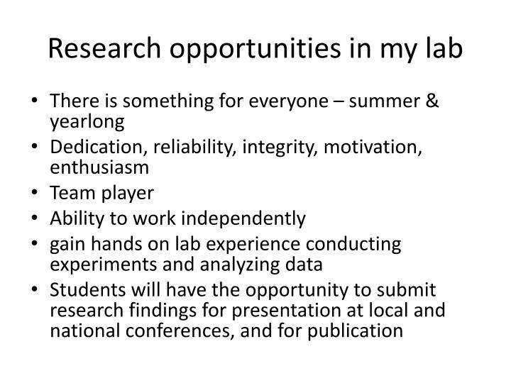 Research opportunities in my lab