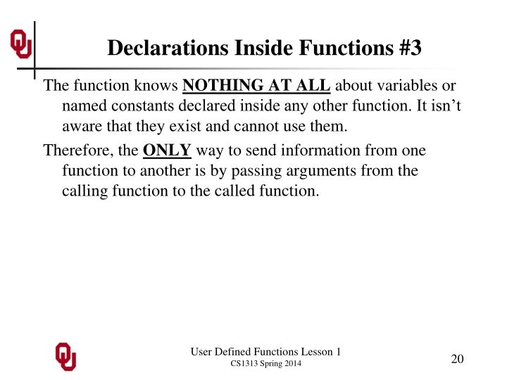Declarations Inside Functions #3