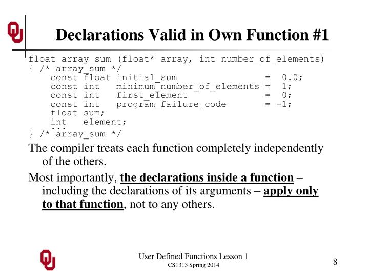 Declarations Valid in Own Function #1