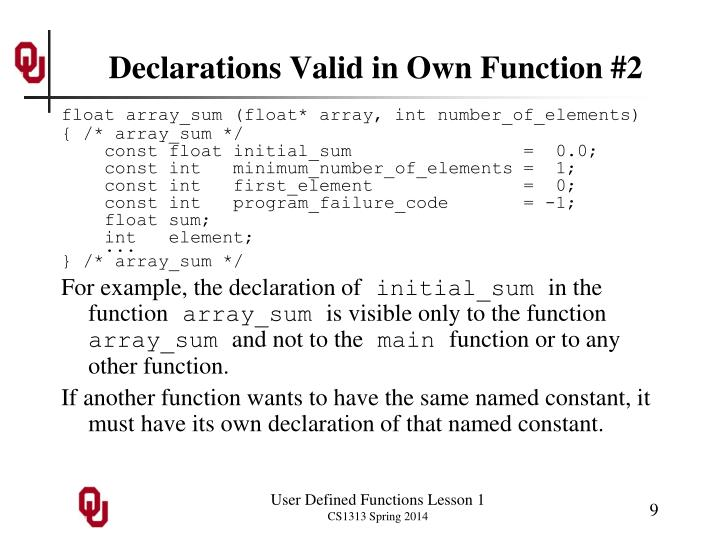 Declarations Valid in Own Function #2