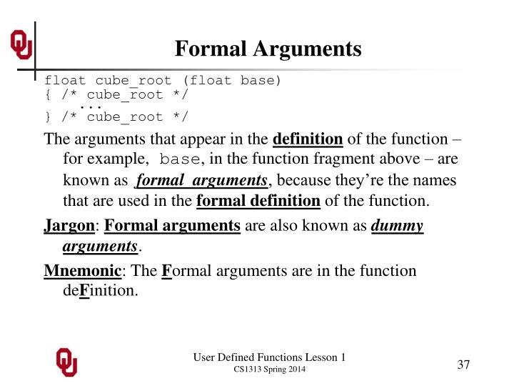 Formal Arguments