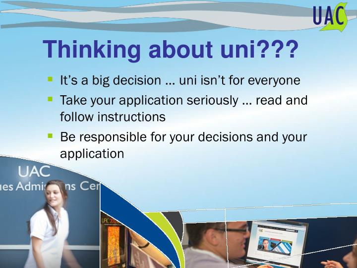 Thinking about uni???