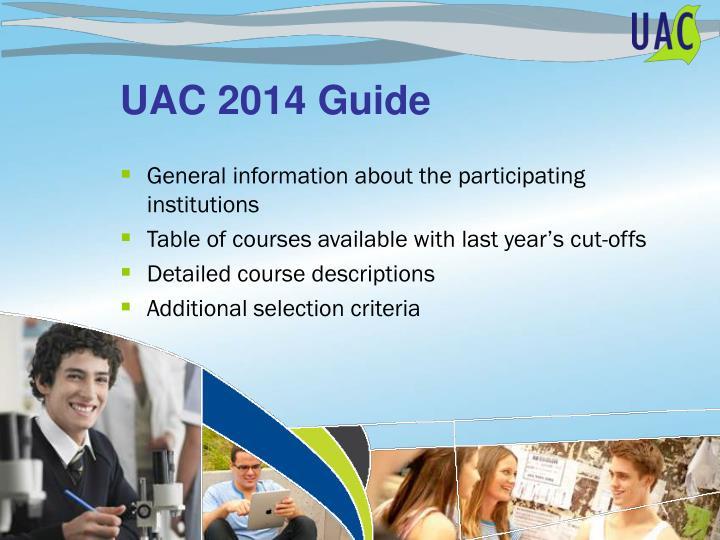 UAC 2014 Guide
