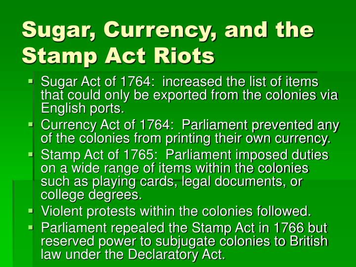 Sugar, Currency, and the Stamp Act Riots