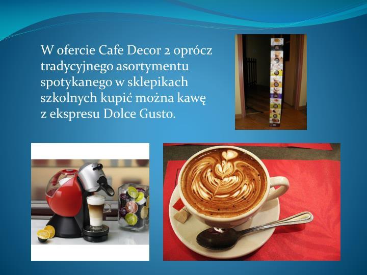 W ofercie Cafe