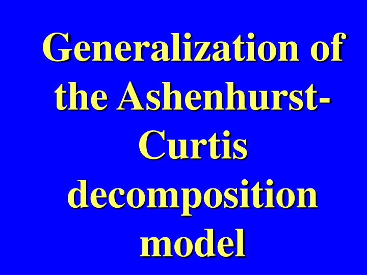 Generalization of the Ashenhurst-Curtis decomposition model