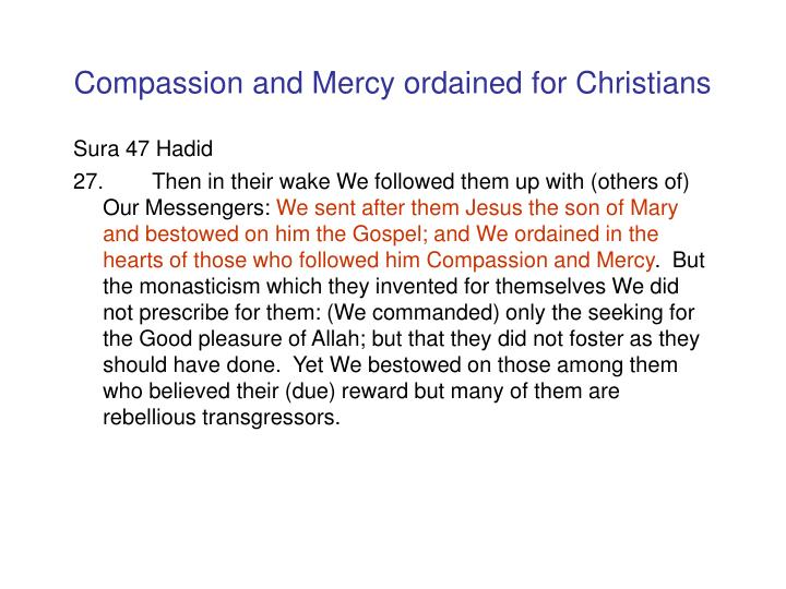 Compassion and Mercy ordained for Christians