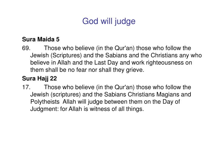 God will judge